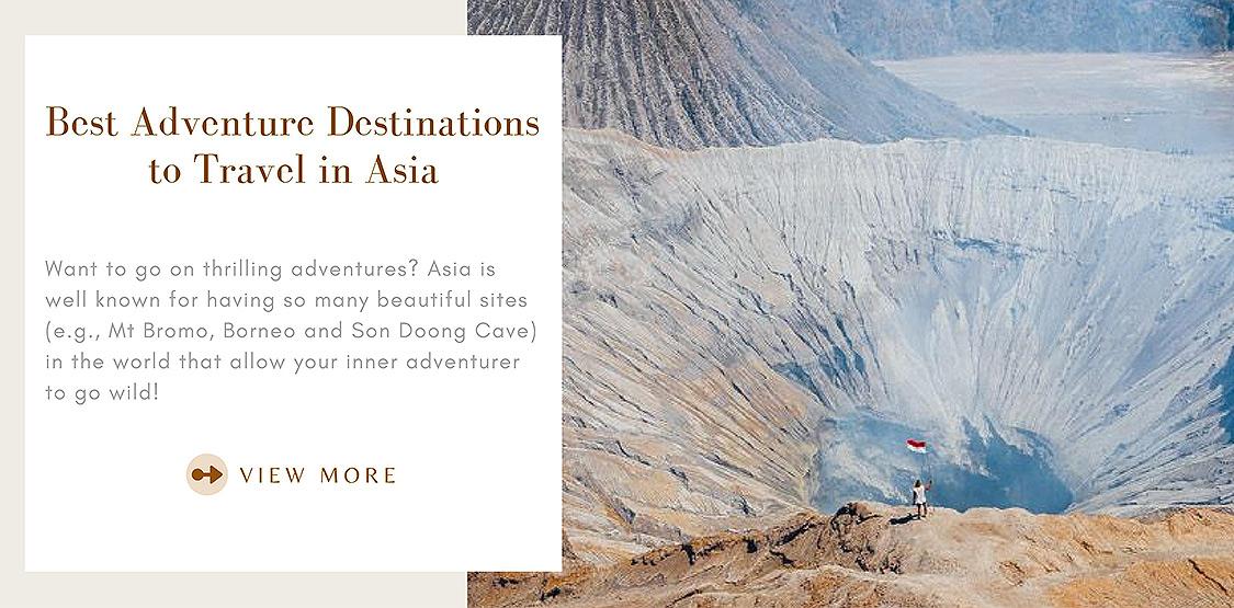 Adventure destinations to travel in Asia