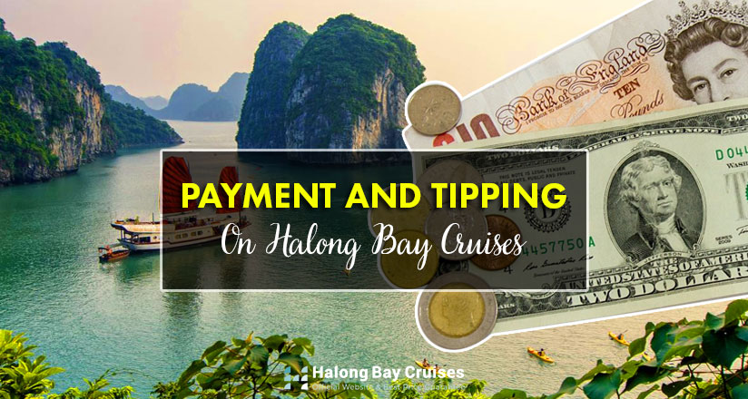 payment and tripping on Halong Bay Cruises