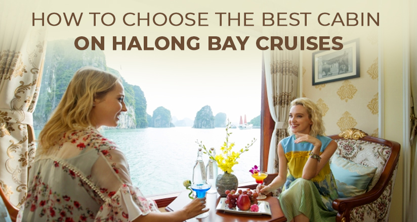How to choose the best cabin on Halong Bay Cruises